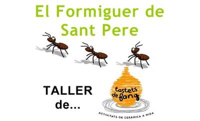 """Aquest dissabte a la tarda El Formiguer de Sant Pere organitza el taller """"tastets de fang"""""""