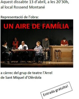 """Aquest dissabte al vespre el grup de teatre l'Arrel representa """"Un aire de família"""" a Sant Miquel"""