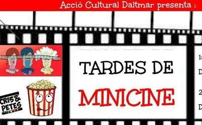 """Aquest divendres s'inicien les sessions de """"Tardes de Minicine"""" a Daltmar"""