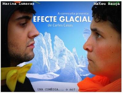 """""""Efecte Glacial"""" obre la Roda de Teatre de l'Alt Penedès"""