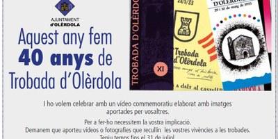 Crida de l'Ajuntament a aportar materials per a fer un vídeo commemoratiu de la 40a Trobada d'Olèrdola