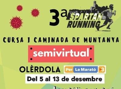 """Del 5 al 13 de desembre es podrà fer la cursa i caminada de muntanya semivirtual """"Spartan Running"""" a benefici de la Marató de TV3"""