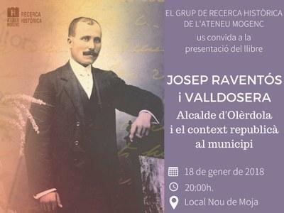 Dijous 18 de gener es presenta el llibre dedicat a la figura de Josep Raventós i Valldosera