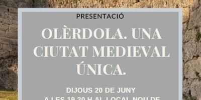 """Dijous al vespre el Local Nou de Moja acull la xerrada """"Olèrdola. Una ciutat medieval única"""""""