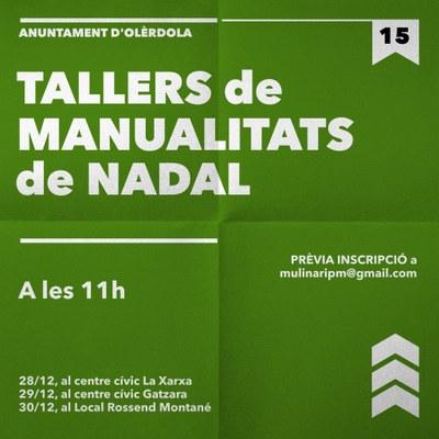 Dilluns es fa el primer dels tallers de manualitats de Nadal que organitza l'Ajuntament d'Olèrdola