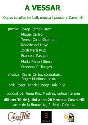 """Dilluns s'ha programat l'espectacle """"A vessar"""", amb poesia, música i ball a Caves Hill"""
