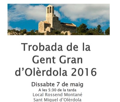 Dissabte 7 de maig tindrà lloc a Sant Miquel la 1a Trobada de Gent Gran d'Olèrdola