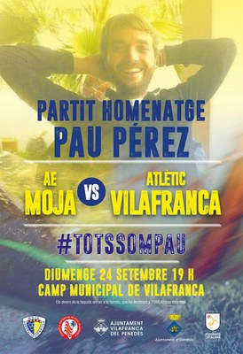 Diumenge l'Atlètic Vilafranca i l'AE Moja juguen un partit d'homenatge a Pau Pérez