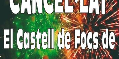 El castell de focs de Sant Pere Molanta es cancel·la i no es llençarà aquest dilluns 16 d'agost