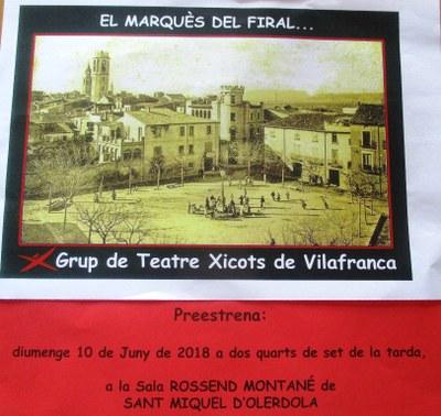 """El Grup de Teatre dels Xicots de Vilafranca preestrena a Sant Miquel l'obra """"El marquès del Firal…"""""""
