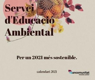 """El Servei d'Educació Ambiental de la Mancomunitat edita el calendari """"Per un 2021 més sostenible"""""""