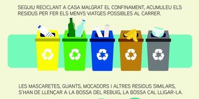 Els residus que habitualment es porten a la deixalleria cal emmagatzemar-los fins que es restableixi el servei