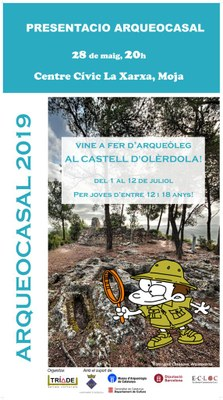 Joves de 12 a 16 anys podran fer d'arqueòlegs a Olèrdola durant dues setmanes en la quarta edició de l'Arqueocasal
