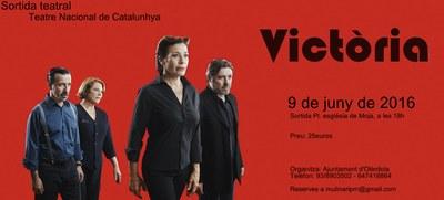 """L'Ajuntament d'Olèrdola organitza una sortida al Teatre Nacional per anar a veure l'obra """"Victòria"""""""