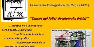 L'Associació Fotogràfica de Moja organitza un taller d'iniciació a la fotografia digital