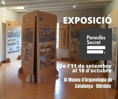 L'exposició Penedès Secret es pot veure a la seu d'Olèrdola del Museu d'Arqueologia fins el 18 d'octubre