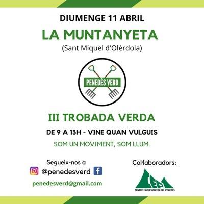 """La tercera trobada de """"Penedès Verd""""  netejarà de deixalles la Muntanyeta aquest diumenge"""