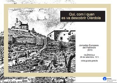 """Les Jornades Europees del Patrimoni inclouen la visita """"Qui, com i quan es va descobrir Olèrdola"""""""