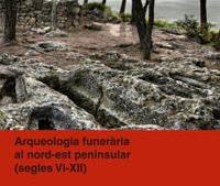 Olèrdola té un paper destacat en un volum dedicat a l'arqueologia funerària al nord-est peninsular