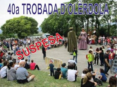 Suspesa la 40a Trobada d'Olèrdola
