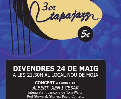 """Tercer """"Tapajazz"""" a Moja aquest divendres amb """"Albert, Xen i Cèsar"""""""