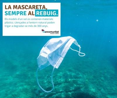 Una campanya de la Mancomunitat recorda que les mascaretes d'un sol ús sempre han d'anar al rebuig